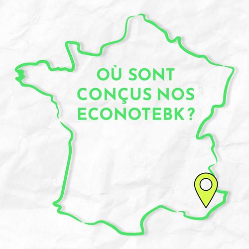 Lieu fabrication cahier Econotebk France